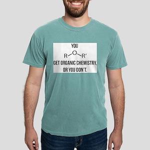 Ether You Get OChem... T-Shirt