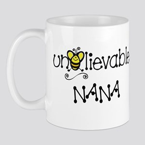 Unbelievable Nana Mug