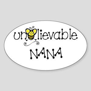 Unbelievable Nana Oval Sticker