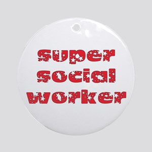 super social worker (Red) Ornament (Round)