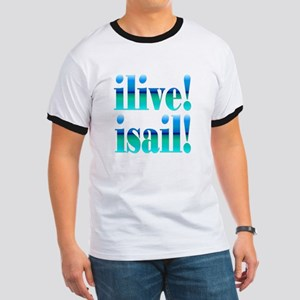 ilive! isail! Ringer T