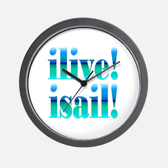 ilive! isail! Wall Clock