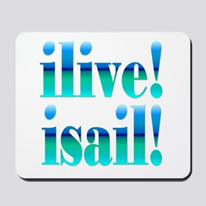 ilive! isail! Mousepad