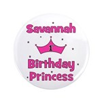 "1st Birthday Princess Savanna 3.5"" Button"