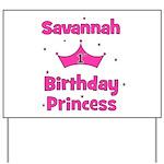 1st Birthday Princess Savanna Yard Sign