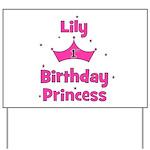 1st Birthday Princess Lily! Yard Sign