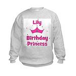 1st Birthday Princess Lily! Kids Sweatshirt