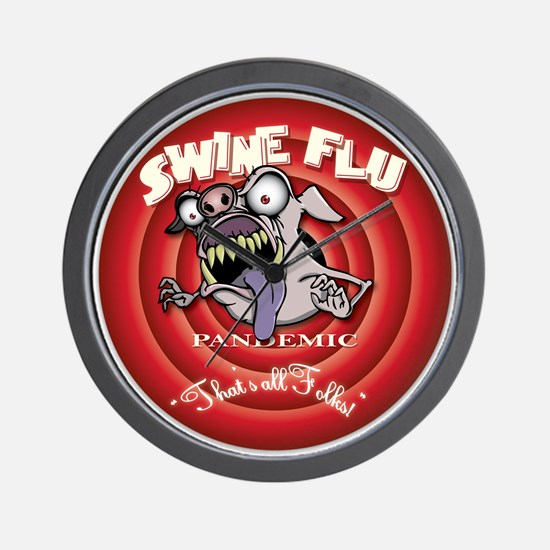 "Swine Flu ""That's all Folks"" Wall Clock"