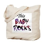 This Baby Rocks Tote Bag