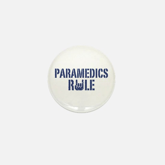 Paramedics Rule Mini Button
