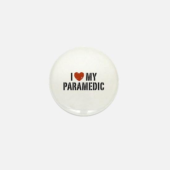 I Love My Paramedic Mini Button