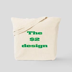 2 bucks Tote Bag