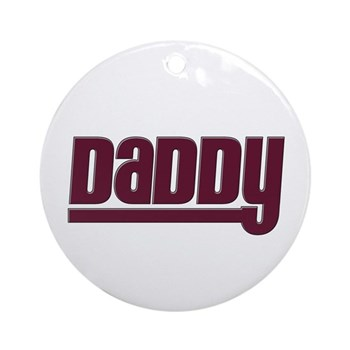 Daddy - Red Round Ornament