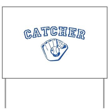 Catcher - Blue Yard Sign