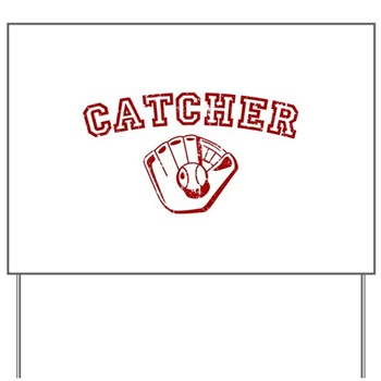Catcher - Red Yard Sign