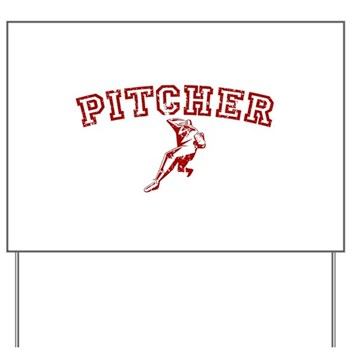Pitcher - Red Yard Sign