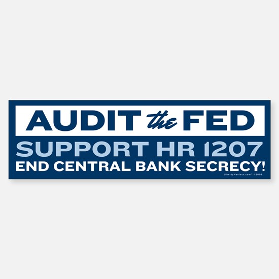 Audit the Fed Bumper Bumper Bumper Sticker