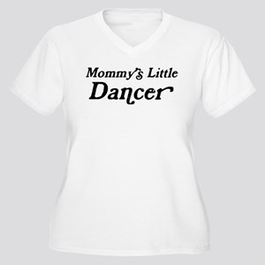 Mommys Little Dancer Women's Plus Size V-Neck T-Sh