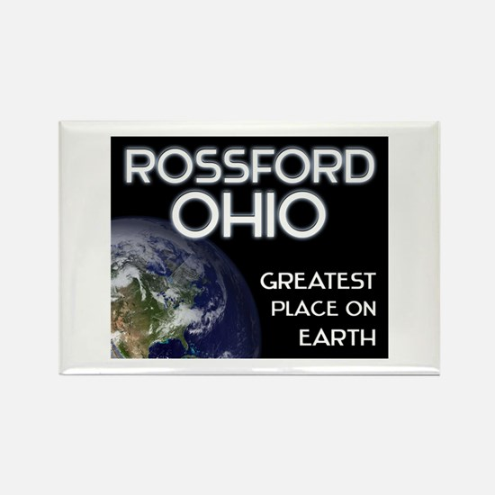 rossford ohio - greatest place on earth Rectangle