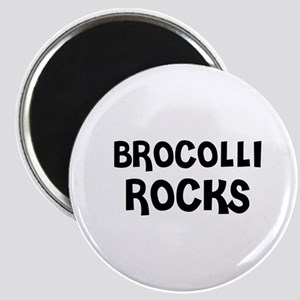 BROCOLLI ROCKS Magnet