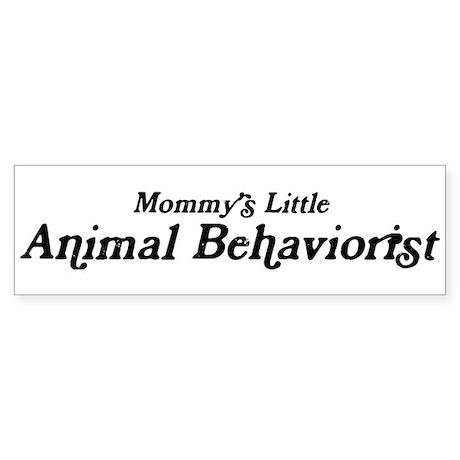 Mommys Little Animal Behavior Bumper Sticker