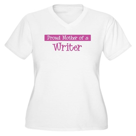 Proud Mother of Writer Women's Plus Size V-Neck T-