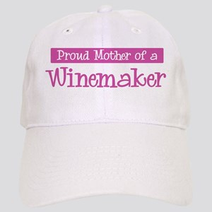 Proud Mother of Winemaker Cap