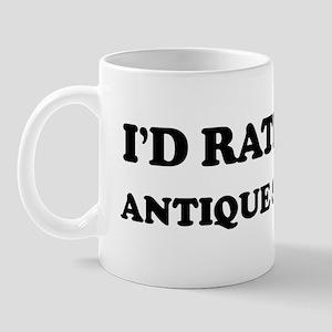 Rather be Antique Shopping Mug