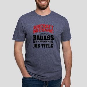Aircraft Mechanic Badass T-Shirt