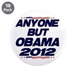 """Anyone But Obama 3.5"""" Button (10 pack)"""