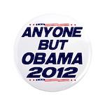 "Anyone But Obama 3.5"" Button"
