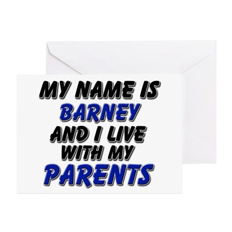 my name is barney and I live with my parents Greet