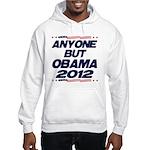 Anyone But Obama Hooded Sweatshirt