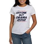 Anyone But Obama Women's T-Shirt