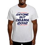Anyone But Obama Light T-Shirt