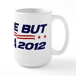 Anyone But Obama Large Mug