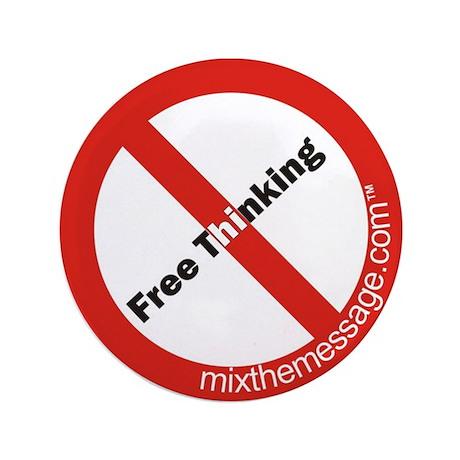 "Free Thinking 3.5"" Button"