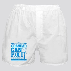 If Grandad Can't Fix It No One can T Boxer Shorts