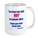 Right NOT to remain silent! Large Mug