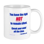 Right NOT to remain silent! Mug