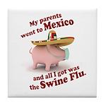 Mexico :: Swine Flu Tile Coaster