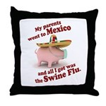 Mexico :: Swine Flu Throw Pillow