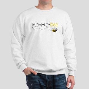 mom to be t shirt Sweatshirt