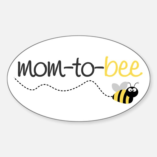 mom to be t shirt Oval Decal