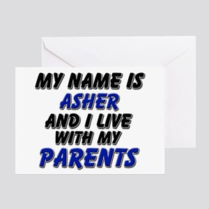 my name is asher and I live with my parents Greeti