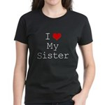 I Heart My Sister Women's Dark T-Shirt