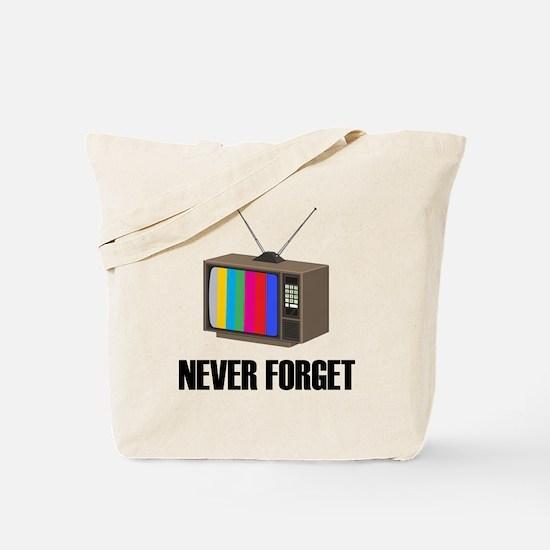 Never Forget Regular TV Tote Bag