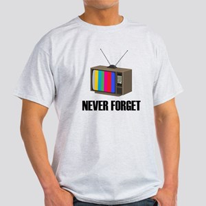 Never Forget Regular TV Light T-Shirt
