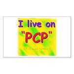 I live on PCP ! Rectangle Sticker