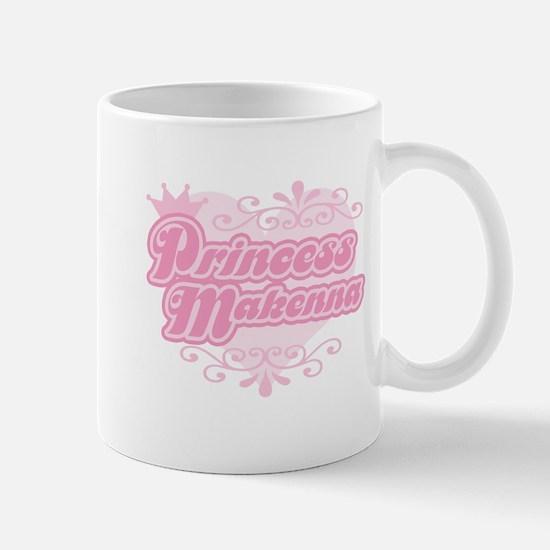Princess Makenna Mug